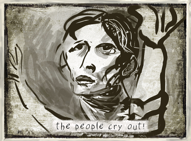 Cover art by Judy Schavrien The People Cry Out, iPad print, scalable  You may find Schavrien's art and writing at www.jesart.net