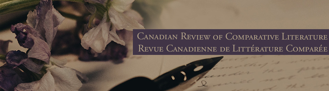 The Canadian Review of Comparative Literature / Revue Canadienne de Littérature Comparée
