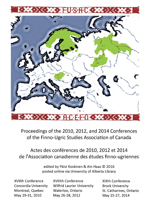 View Proceedings of the 2010, 2012 and 2014 Conferences of the Finno-Ugric Studies Association of Canada