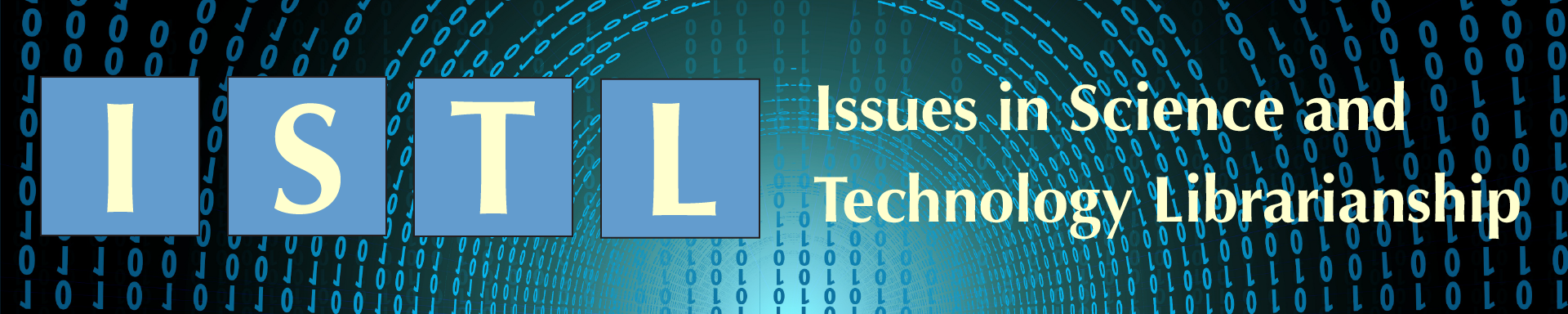 ISTL: Issues in Science and Technology Librarianship